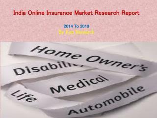 India Online Insurance Market Worth INR 80 Billion by 2019
