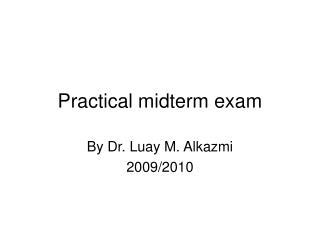 Practical midterm exam