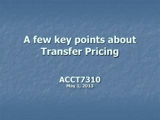 A few key points about Transfer Pricing
