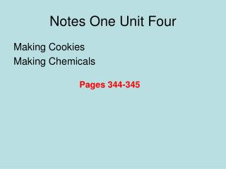 Notes One Unit Four