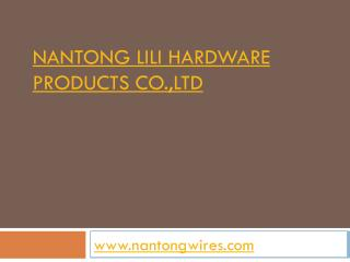 NANTONG LILI HARDWARE  PRODUCTS  CO.,LTD