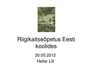 Riigikaitseõpetus Eesti koolides