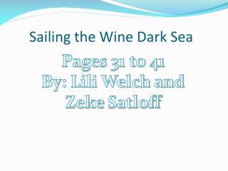 Sailing the Wine Dark Sea