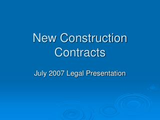 New Construction Contracts