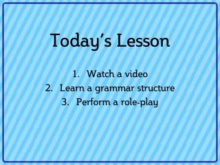 Today's Lesson