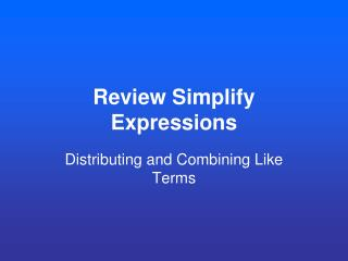 Review Simplify Expressions