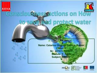 Consciousness actions on How to save and protect water