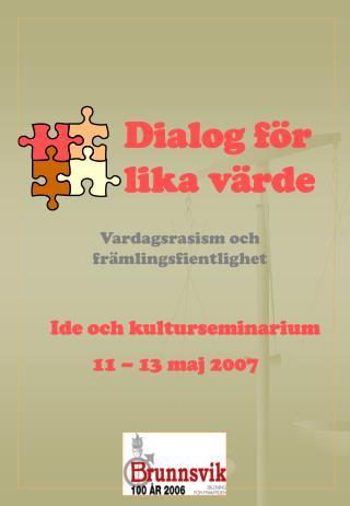 Dialog för  lika värde
