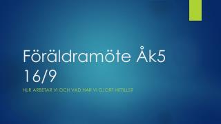 Föräldramöte Åk5 16/9