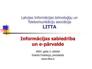 Latvijas Informācijas tehnoloģiju un Telekomunikāciju asociācija LITTA