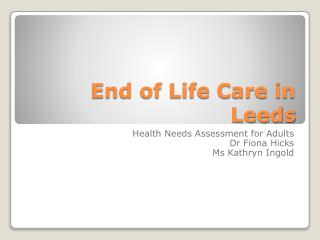 End of Life Care in Leeds