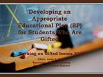 Working on Gifted Issues 2010  Chair: Anne S. Faivus Specialist, Gifted Education Palm Beach School District