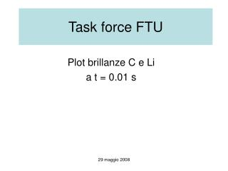 Task force FTU
