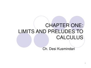 CHAPTER ONE: LIMITS AND PRELUDES TO CALCULUS