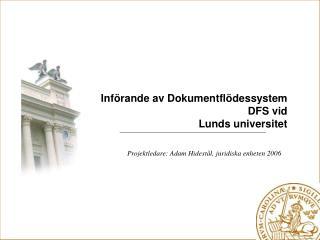 Införande av Dokumentflödessystem DFS vid Lunds universitet