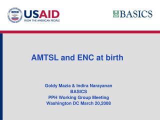 AMTSL and ENC at birth