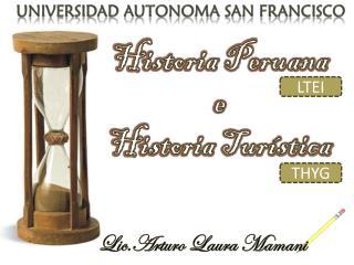 Historia Peruana e Historia Turística
