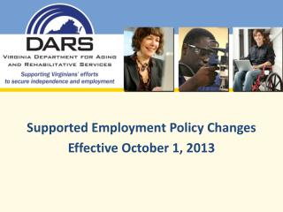 Supported Employment Policy Changes Effective October 1, 2013