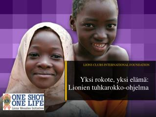 LIONS CLUBS INTERNATIONAL FOUNDATION