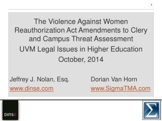 The Violence Against Women Reauthorization Act  Amendments to Clery and Campus Threat Assessment