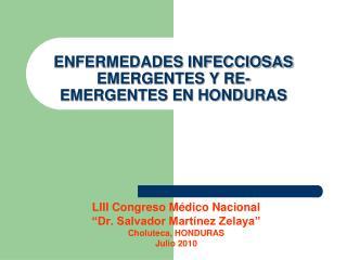 ENFERMEDADES INFECCIOSAS EMERGENTES Y RE-EMERGENTES EN HONDURAS