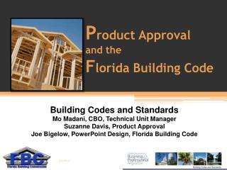 Product Approval  and the  Florida Building Code