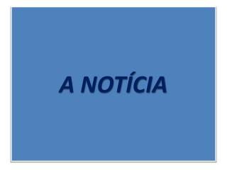 A NOT�CIA