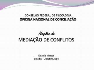 CONSELHO FEDERAL DE PSICOLOGIA OFICINA NACIONAL DE CONCILIAÇÃO