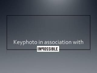 Keyphoto in association with