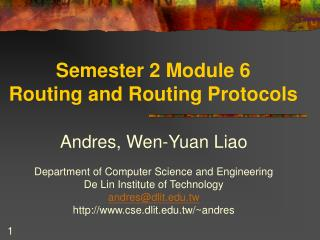 Semester 2 Module 6  Routing and Routing Protocols