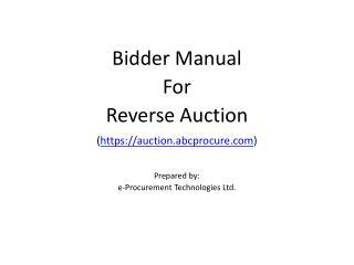 Bidder Manual  For Reverse Auction https: