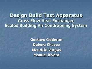 Design Build Test Apparatus Cross Flow Heat Exchanger Scaled Building Air Conditioning System