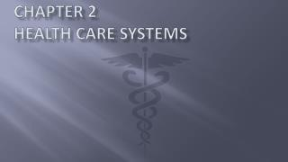 Chapter 2 Health Care Systems