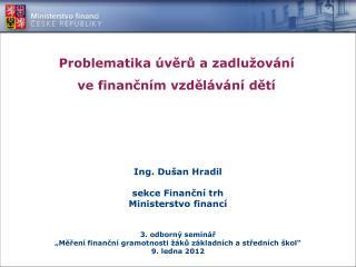 Problematika úvěrů a zadlužování ve finančním vzdělávání dětí