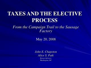 TAXES AND THE ELECTIVE PROCESS