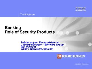 Banking Role of Security Products