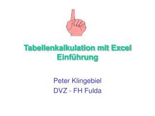 Tabellenkalkulation mit Excel Einf�hrung
