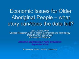 Economic Issues for Older Aboriginal People – what story can/does the data tell?