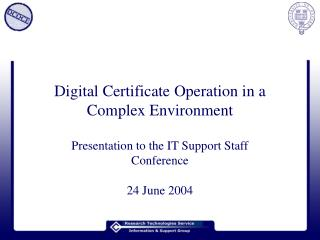 Digital Certificate Operation in a Complex Environment