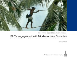 IFAD's engagement with Middle-Income Countries