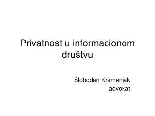 Privatnost u informacionom društvu
