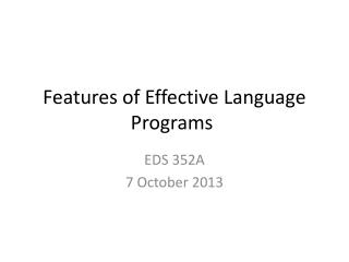 Features of Effective Language Programs