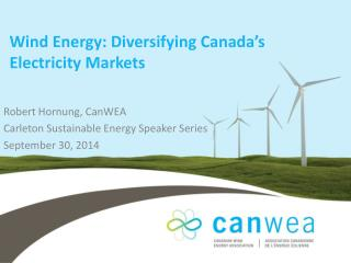 Wind Energy: Diversifying Canada's Electricity Markets