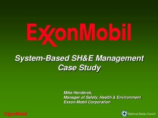 System-Based SHE Management  Case Study