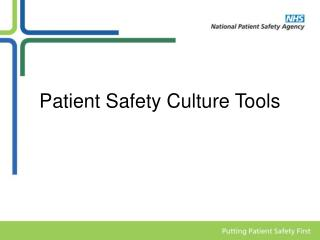 Patient Safety Culture Tools