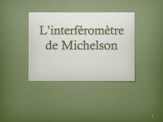 L'interféromètre  de Michelson