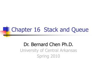 Chapter 16  Stack and Queue