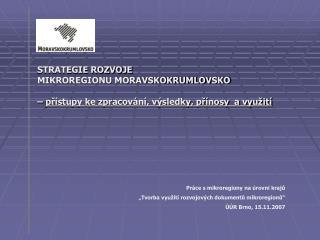 STRATEGIE ROZVOJE  MIKROREGIONU MORAVSKOKRUMLOVSKO