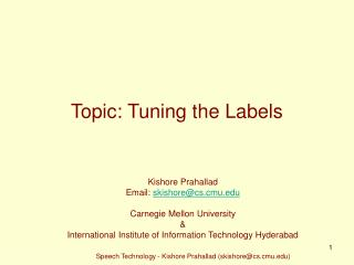 Topic: Tuning the Labels