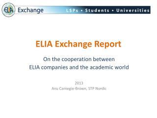 ELIA Exchange Report